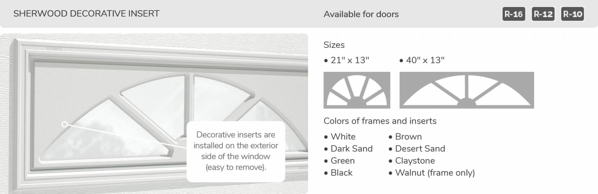 Sherwood Decorative Inserts, 21' x 13' and 40' x 13', available for doors R-16, R-12, R-10